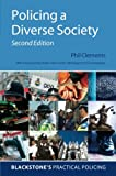 Policing a Diverse Society (Blackstone's Practical Policing)