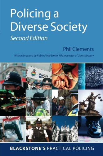 Policing a Diverse Society (Blackstone's Practical Policing)