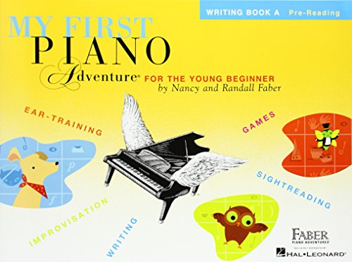 - My First Piano Adventure: Writing Book A
