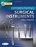 Differentiating Surgical Instruments, Colleen J. Rutherford, 0803625456