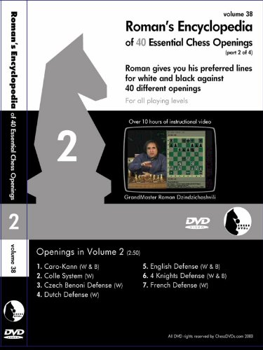 Roman's Encyclopedia of 40 Essential  Chess Openings Part 2