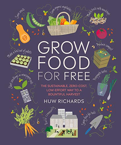 Book Cover: Grow Food for Free: No Cost, Low Effort, High Yield