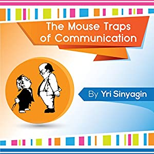 The Mouse Traps of Communication Audiobook