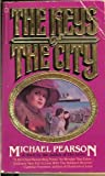 The Keys of the City, Michael Pearson, 0446300764