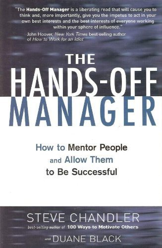 Amazon.com: The Hands-Off Manager: How to Mentor People and Allow ...