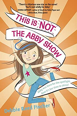 book cover of This Is Not the Abby Show