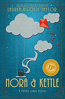 Nora & Kettle (A Paper Stars Novel Book 2) by [Taylor, Lauren Nicolle]