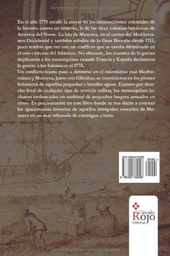 Los corsarios de Menorca al servicio de la Gran Bretaña (1778-1782) (Spanish Edition): Marc Pallicer Benejam: 9788490760598: Amazon.com: Books