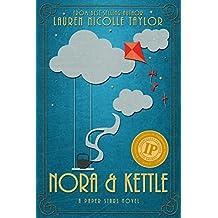Nora & Kettle (A Paper Stars Novel Book 2)