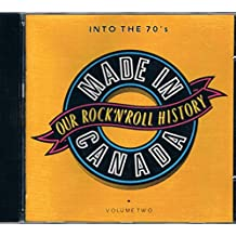 """Made In Canada Volume Two: """"Into The 70s"""""""