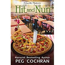 Hit and Nun (A Lucille Mystery Book 3)