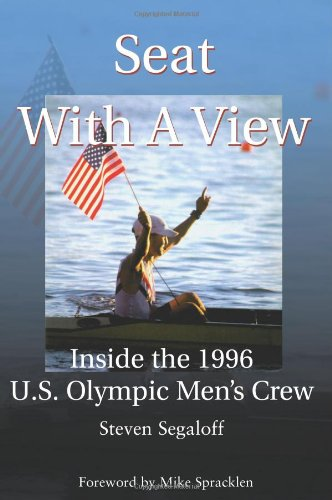 Seat with a View: Inside the 1996 U.S. Olympic Men's Crew