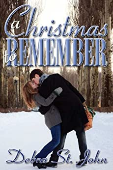 A Christmas to Remember (Holiday) by [St. John, Debra ]