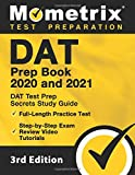 DAT Prep Book 2020 and 2021 - DAT Test Prep Secrets Study Guide, Full-Length Practice Test, Step-by-Step Exam Review…