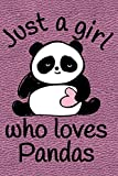 img - for Just A Girl Who Loves Pandas: Journal, Notebook, Diary Or Sketchbook With Dot Grid Paper book / textbook / text book