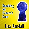 Knocking on Heaven's Door: How Physics and Scientific Thinking Illuminate the Universe and the Modern World Audiobook by Lisa Randall Narrated by Carrington MacDuffie