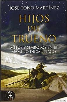 Hijos Del Trueno por José Tono Martínez epub