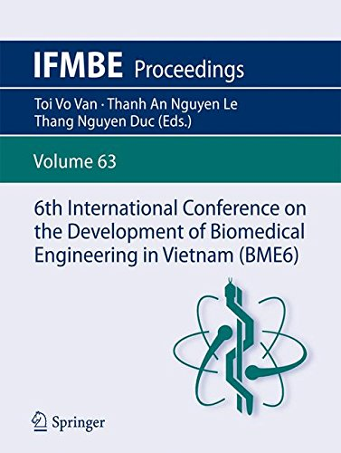 6th International Conference on the Development of Biomedical Engineering in Vietnam (BME6) (IFMBE Proceedings) by Springer