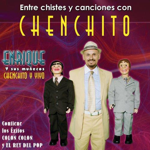 Amazon.com: Entre Chistes Y Canciones Con Chenchito: Enrique Y Sus