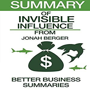 Summary of Invisible Influence by Jonah Berger Audiobook