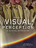 img - for Visual Perception: A Clinical Orientation, Fourth Edition (Optometry) book / textbook / text book