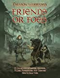 img - for Friends or Foes: A collection of heroes, villains, allies, adversaries and oddities book / textbook / text book