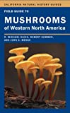 img - for Field Guide to Mushrooms of Western North America (California Natural History Guides) book / textbook / text book