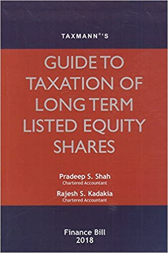 Taxmann's Guide to Taxation of Long Term Listed Equity Shares