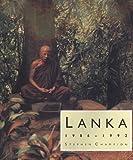 Lanka, 1986 - 1992, Stephen Champion, 187393811X