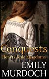 Conquests, Emily Murdoch, 149223530X