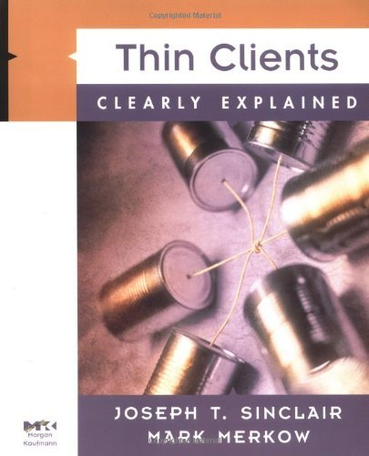 Download Thin Clients Clearly Explained Pdf
