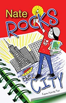 Nate Rocks the City (Nate Rocks series Book 4) by [Toz, Karen Pokras]
