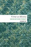 img - for Virtue as Identity: Emotions and the Moral Personality (Values and Identities: Crossing Philosophical Borders) book / textbook / text book
