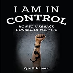 I Am in Control Audiobook