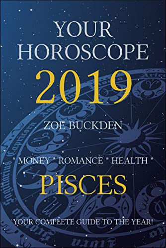 Your Horoscope 2019: Pisces - Kindle edition by Zoe Buckden