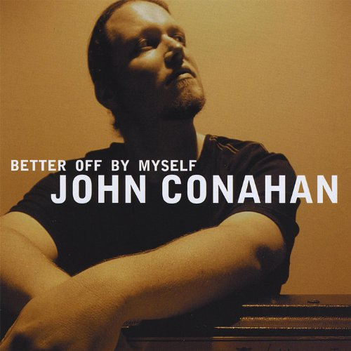Better Now Mp3 Song Download: Amazon.com: Better Off By Myself: John Conahan: MP3 Downloads