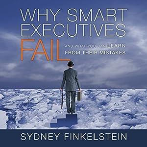 Why Smart Executives Fail Audiobook