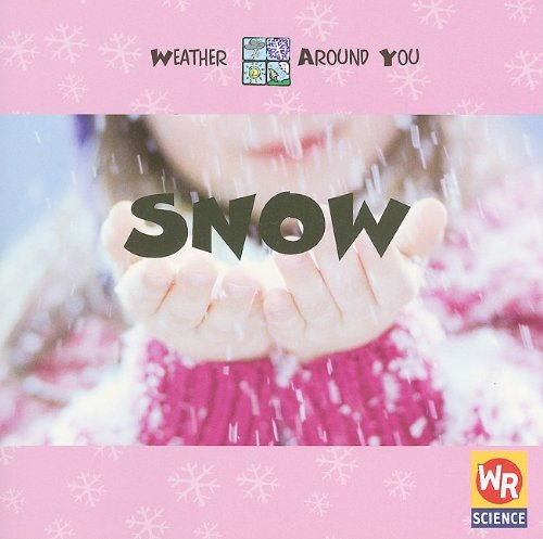 Snow (Weather Around You) pdf epub