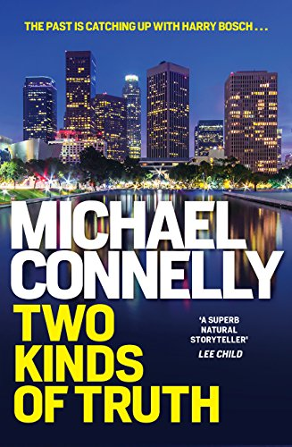 Two Kinds of Truth (HARRY BOSCH) by [Connelly, Michael]