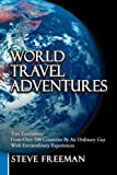 World Travel Adventures, Steve Freeman, 1477237291