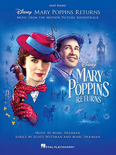 Mary Poppins Returns Songbook: Music from the Motion Picture Soundtrack