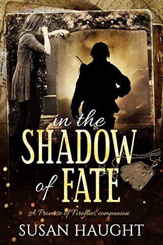 in the SHADOW of FATE: A Promise of Fireflies companion (Whisper of the Pines Series) by [Haught, Susan]