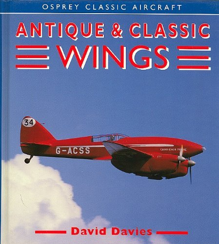 Antique & Classic Wings (Osprey Classic Aircraft)
