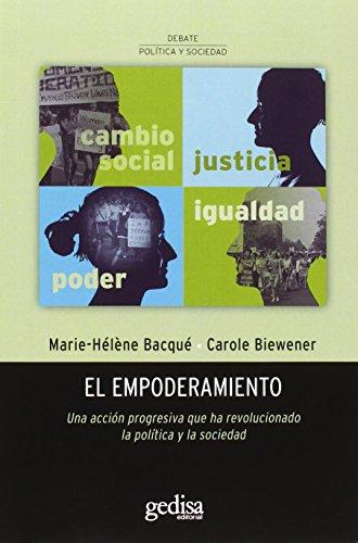Empoderamiento, El (DEBATE POLÍTICO LATINOAMERICANO) por Marie-Hélène Bacqué,Carole Biewener,Silvia Nora Labado