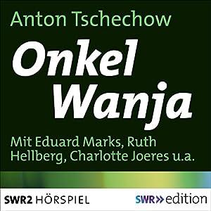 Onkel Wanja Hörspiel