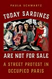 Today Sardines Are Not for Sale: A Street Protest