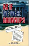 As If We Were Grownups, Jeff Golden, 1883991730