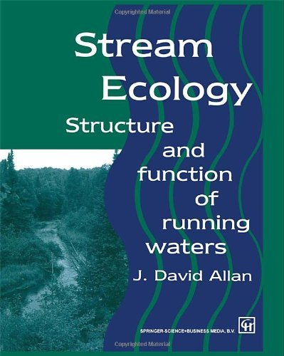 Stream Ecology: Structure and function of running waters by Allan, J. David, Castillo, María M. (September 14, 2007) Paperback