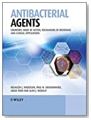 Antibacterial Agents: Chemistry, Mode of Action, Mechanisms of Resistance and Clinical Applications