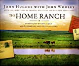 img - for The Home Ranch: Stories of the Hughes Family and the Oklahoma Land They Call Home book / textbook / text book